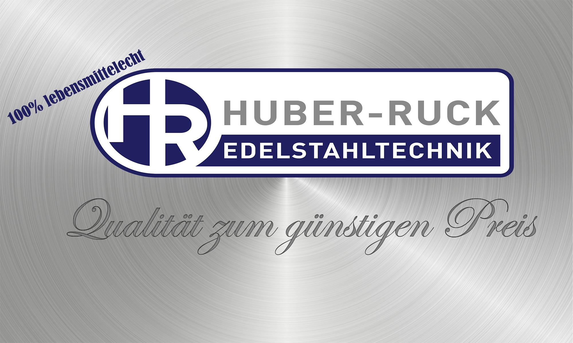 Edelstahltechnik Huber-Ruck